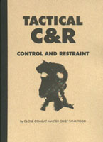 Tactical C&R - Control and Restraint